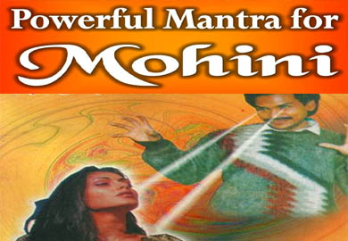 Mohini Vashikaran Mantra for Love Back - Prachin Siddhi