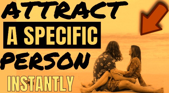 Hypnosis To Attract A Specific Person