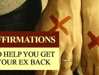 Positive Affirmations To Get Ex Back